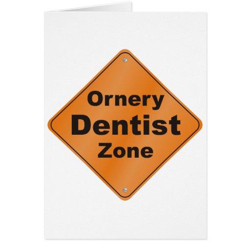 Ornery Dentist Card