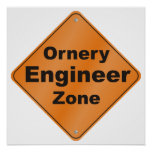 Ornery Engineer Zone Posters