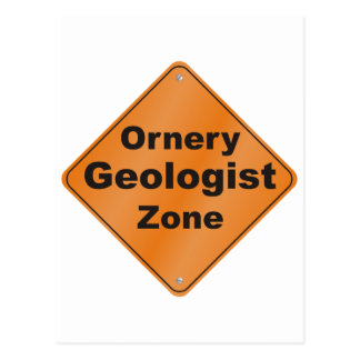 Ornery Geologist Postcard