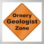 Ornery Geologist Zone Print