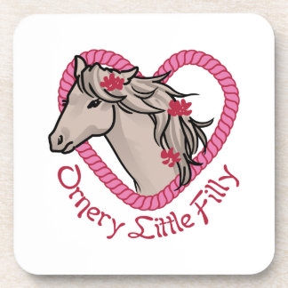 Ornery Little Filly Coaster
