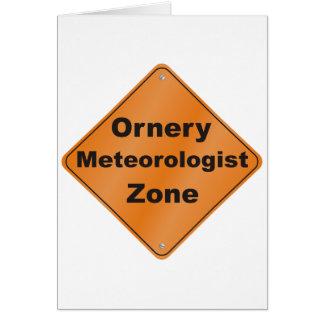 Ornery Meteorologist Greeting Card