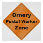 Ornery Postal Worker Zone Posters