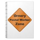 Ornery Postal Worker Zone Spiral Notebook