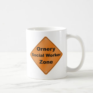 Ornery Social Worker Coffee Mug