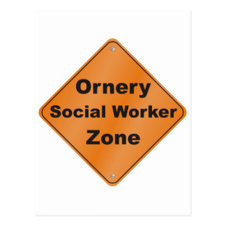 Ornery Social Worker Postcard