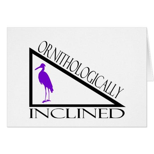 Ornithologically Inclined Card