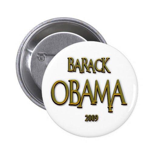 ORO 2009 DE BARACK OBAMA PINS