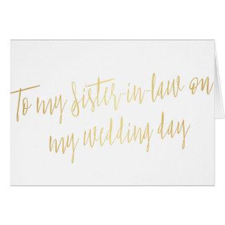 """Oro """"a mi cuñada en mi día de boda """" tarjeta de felicitación"""