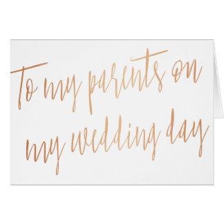 """Oro color de rosa """"a mis padres en mi día de boda tarjeta de felicitación"""