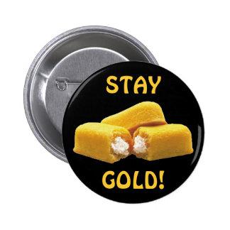¡Oro de la estancia! - Snacks Pin Redondo 5 Cm