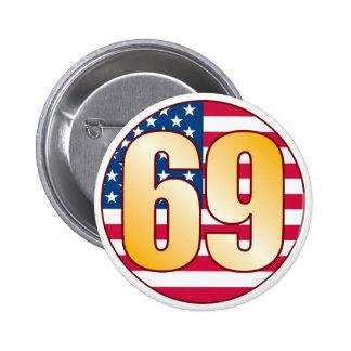 Oro de los 69 E.E.U.U. Pin Redondo De 2 Pulgadas
