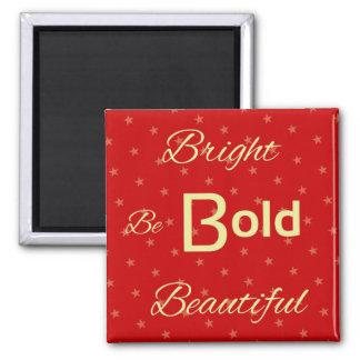 Oro rojo hermoso intrépido brillante inspirador imán cuadrado