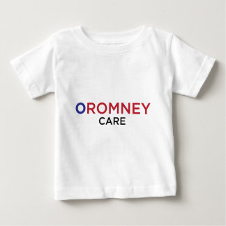 ORomney Care Baby T-Shirt
