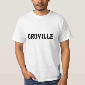Oroville T-Shirt