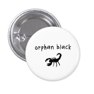 Orphan Black badge / button - Pupok Scorpion