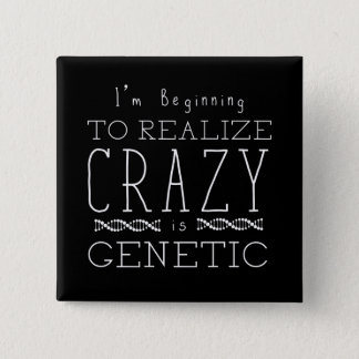 Orphan Black   Crazy is Genetic Button