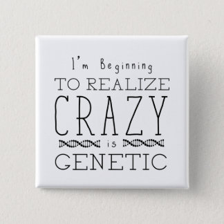 Orphan Black | Crazy is Genetic Pinback Button