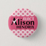 """Orphan Black Elect Alison Hendrix Pinback Button<br><div class=""""desc"""">Elect Alison Hendrix for Glendale school trustee. Vote for your favorite clone from the science fiction TV show Orphan Black.</div>"""