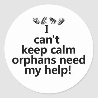 Orphans need my help classic round sticker