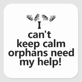Orphans need my help square sticker