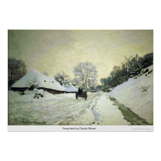 Orsay-brut by Claude Monet Poster