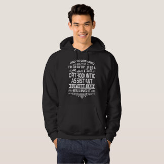 ORTHODONTIC ASSISTANT HOODIE