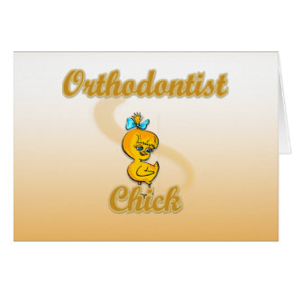 Orthodontist Chick Card