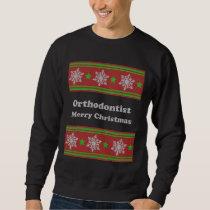 Orthodontist ulgy christmas sweatshirt