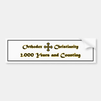 Orthodox Christianity- 2,000 Years and Counting (N Bumper Sticker