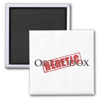 Orthodox: Heretic rubber stamp Magnets