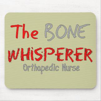 """Orthopedic Nurse """"THE BONE WHISPERER"""" Mouse Pad"""