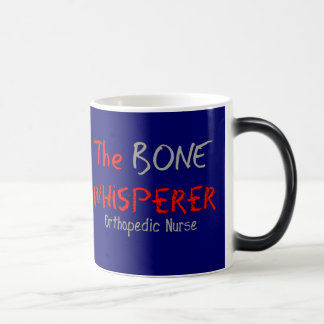 Orthopedic Nurse THE BONE WHISPERER Coffee Mugs