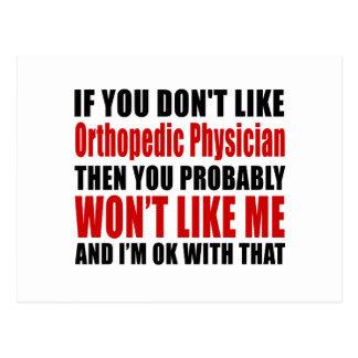Orthopedic Physician Don't Like Designs Postcard