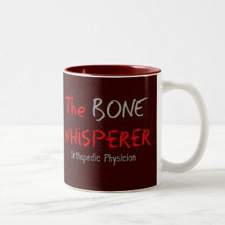 "Orthopedic Physician ""The Bone Whisperer"" Two-Tone Coffee Mug"