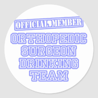 Orthopedic Surgeon Drinking Team Classic Round Sticker