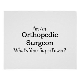Orthopedic Surgeon Poster