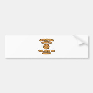 Orthopedic Surgeon  .. Will Work for Cookies Car Bumper Sticker