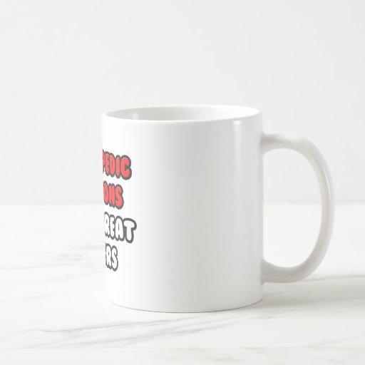 Orthopedic Surgeons Make Great Lovers Classic White Coffee Mug