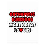 Orthopedic Surgeons Make Great Lovers Postcard