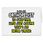 Orthopedist...Assume I Am Never Wrong Card