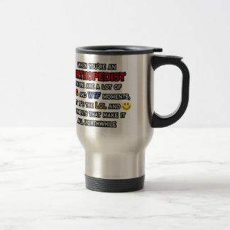 Orthopedist OMG WTF LOL Coffee Mugs
