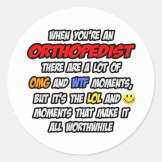 Orthopedist OMG WTF LOL Stickers
