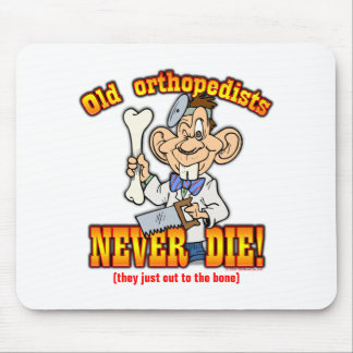 Orthopedists Mouse Pad