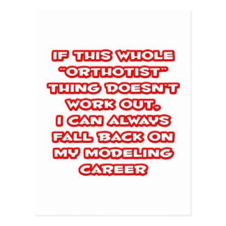 Orthotist Humor ... Modeling Career Postcard