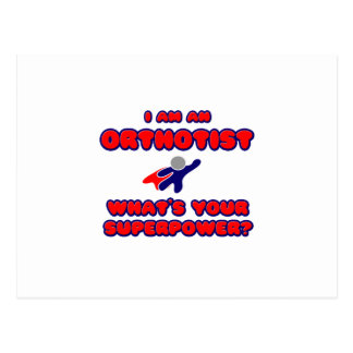 Orthotist .. What's Your Superpower? Postcard