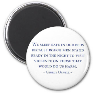 Orwell quote 2 inch round magnet