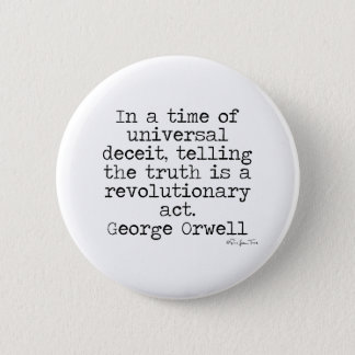 Orwell Truth Pinback Button