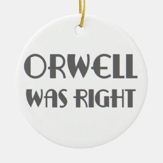 orwell was right ceramic ornament