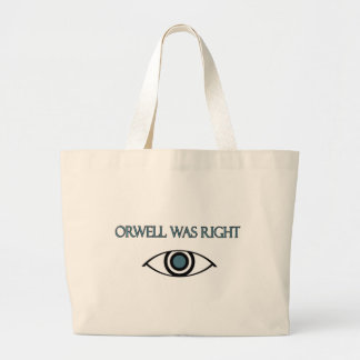 Orwell Was Right Jumbo Tote Bag